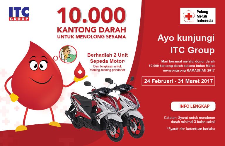 Gerakan 10.000 Kantong Darah Untuk Kemanusiaan ITC